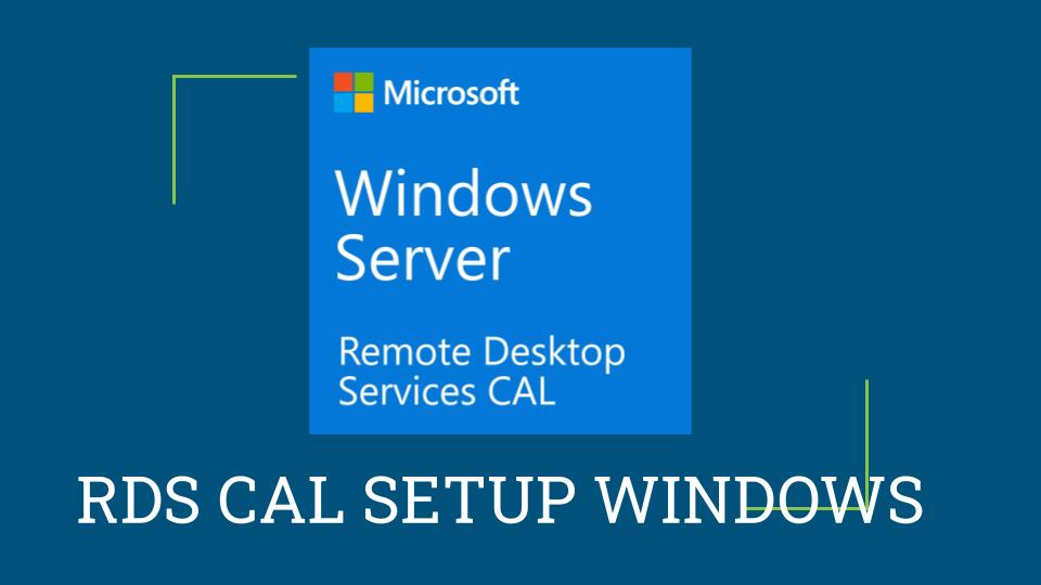 How to install RDS CAL on Windows Server 2019